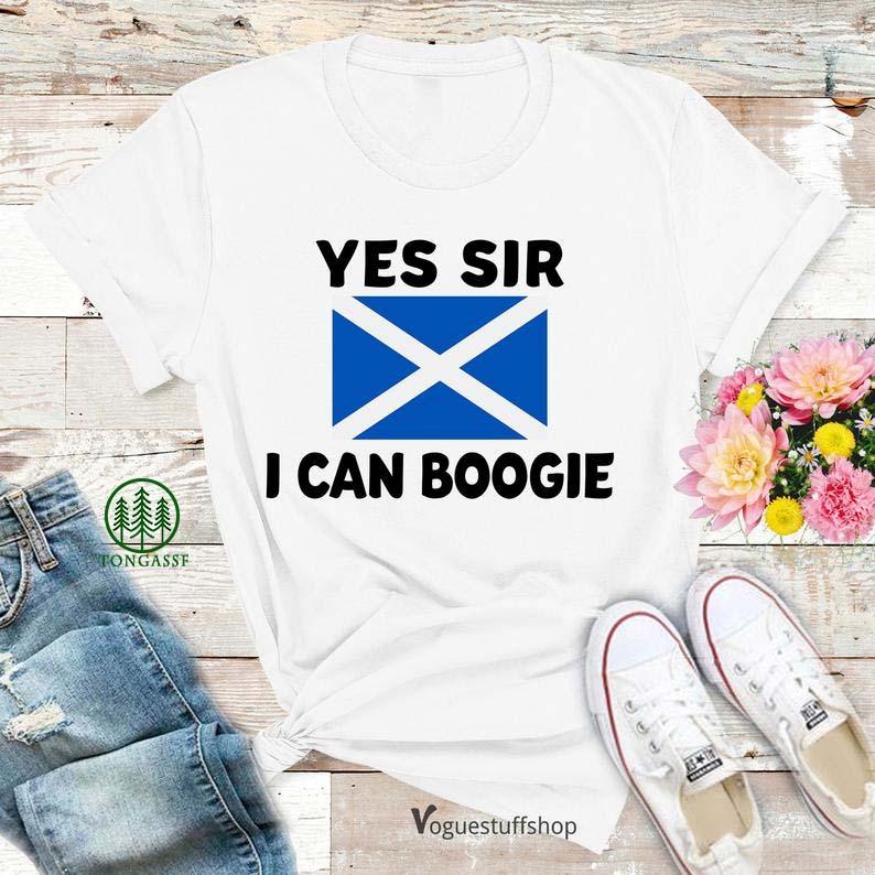 Yes Sir I Can Boogie Scotland Flag Football Shirt