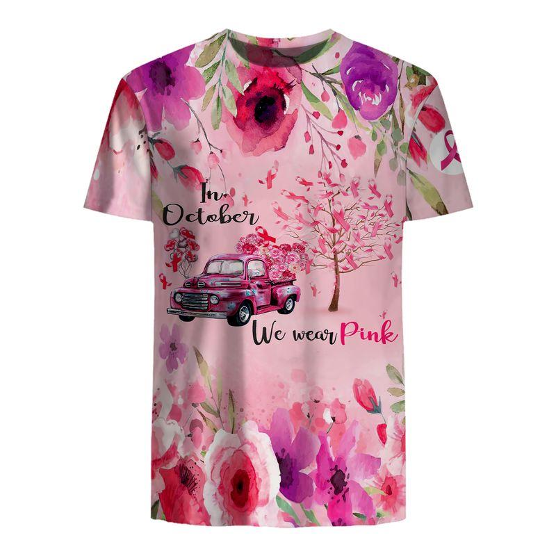 In October We Wear Pink Car 3D shirt