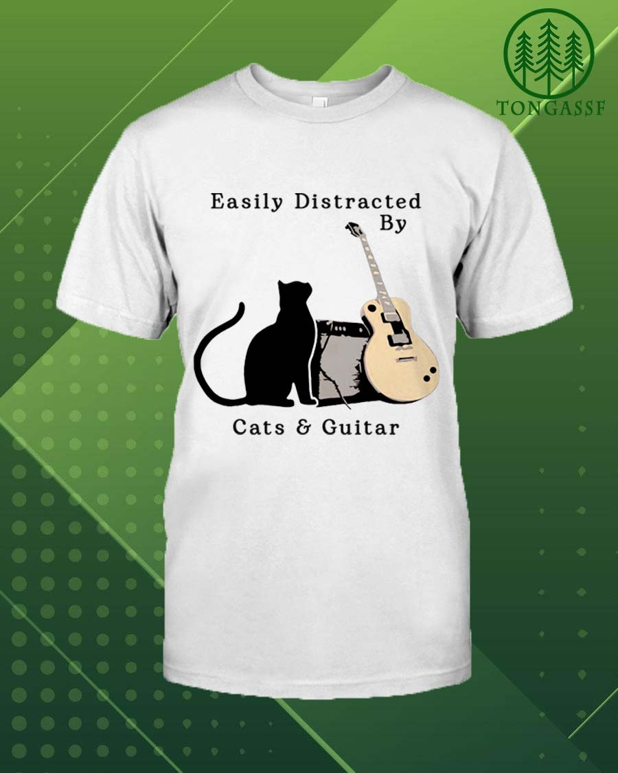 Cats and guitar distract us easily t shirt