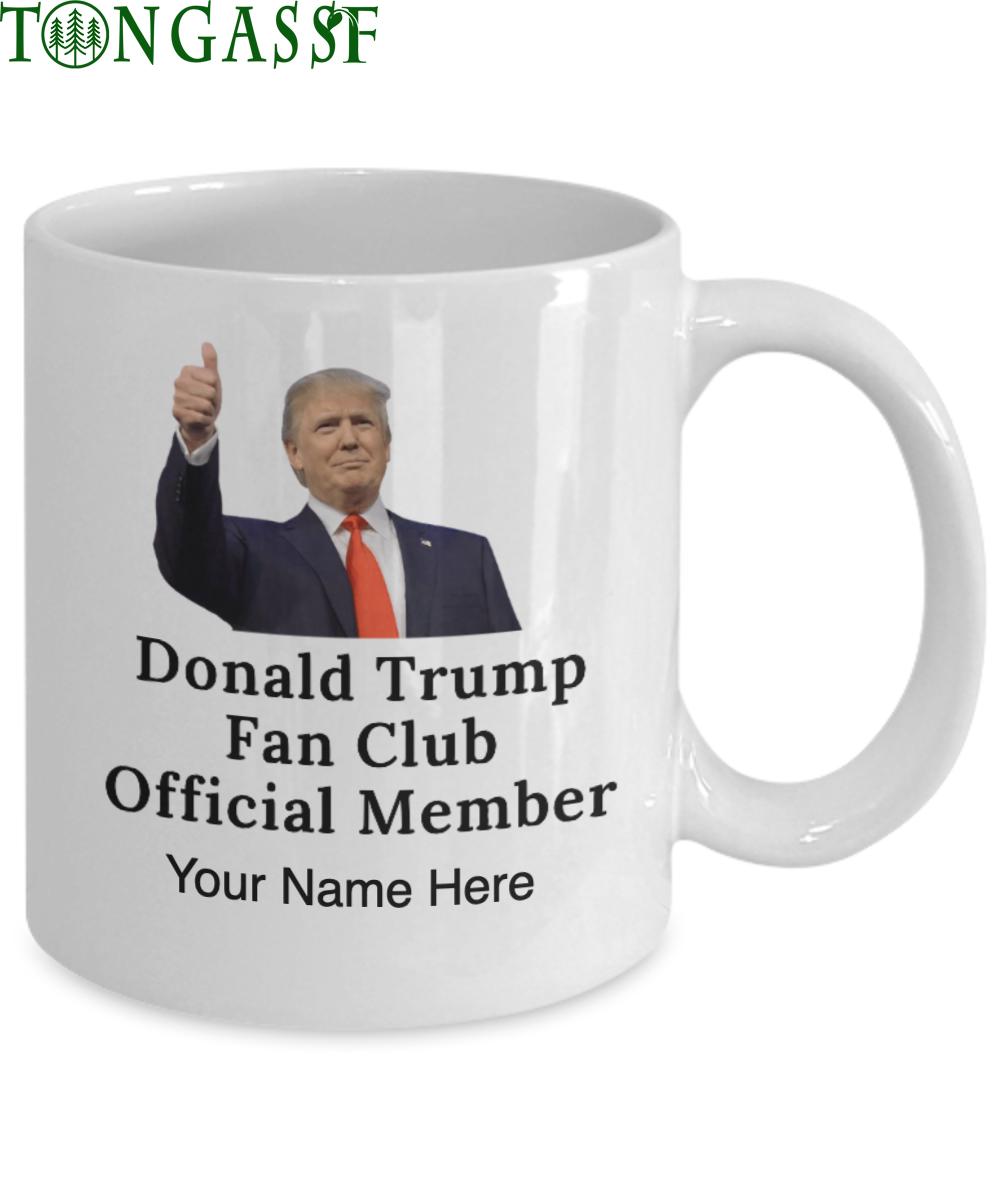 custom Member of Trump Fan Club Official Mug