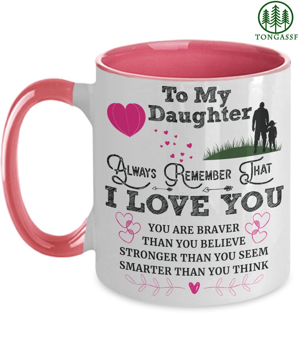 father to my daughter I love you stronger than you seem white mug
