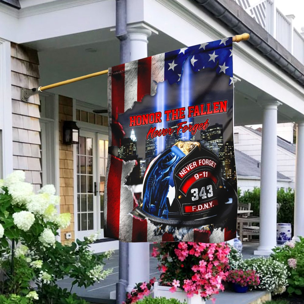 Honor The Fallen Never Forget September 11 Firefighter Flag