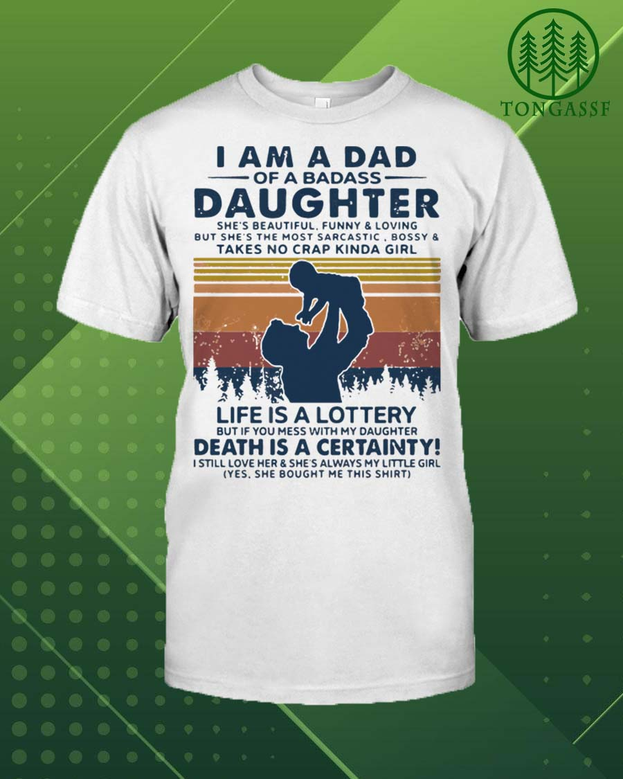 messing with my daughter makes death certaintly shirt