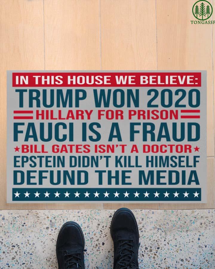 We believed Trump won 2020 doormat