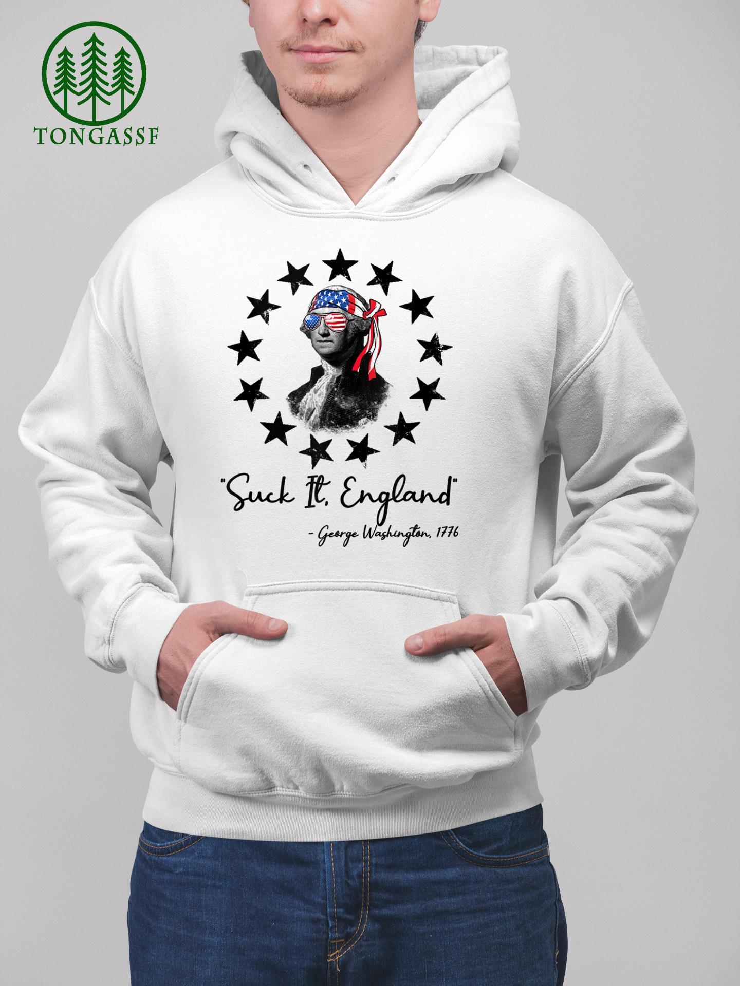Suck It England George Washington 1776 t shirt