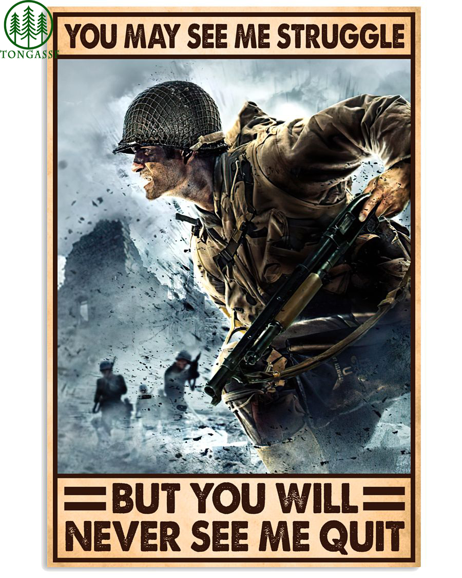 Soldier gun Struggle and Never Quit Poster