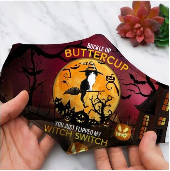 Halloween cat Buckle up buttercup You just flipped my witch switch 3D facemask