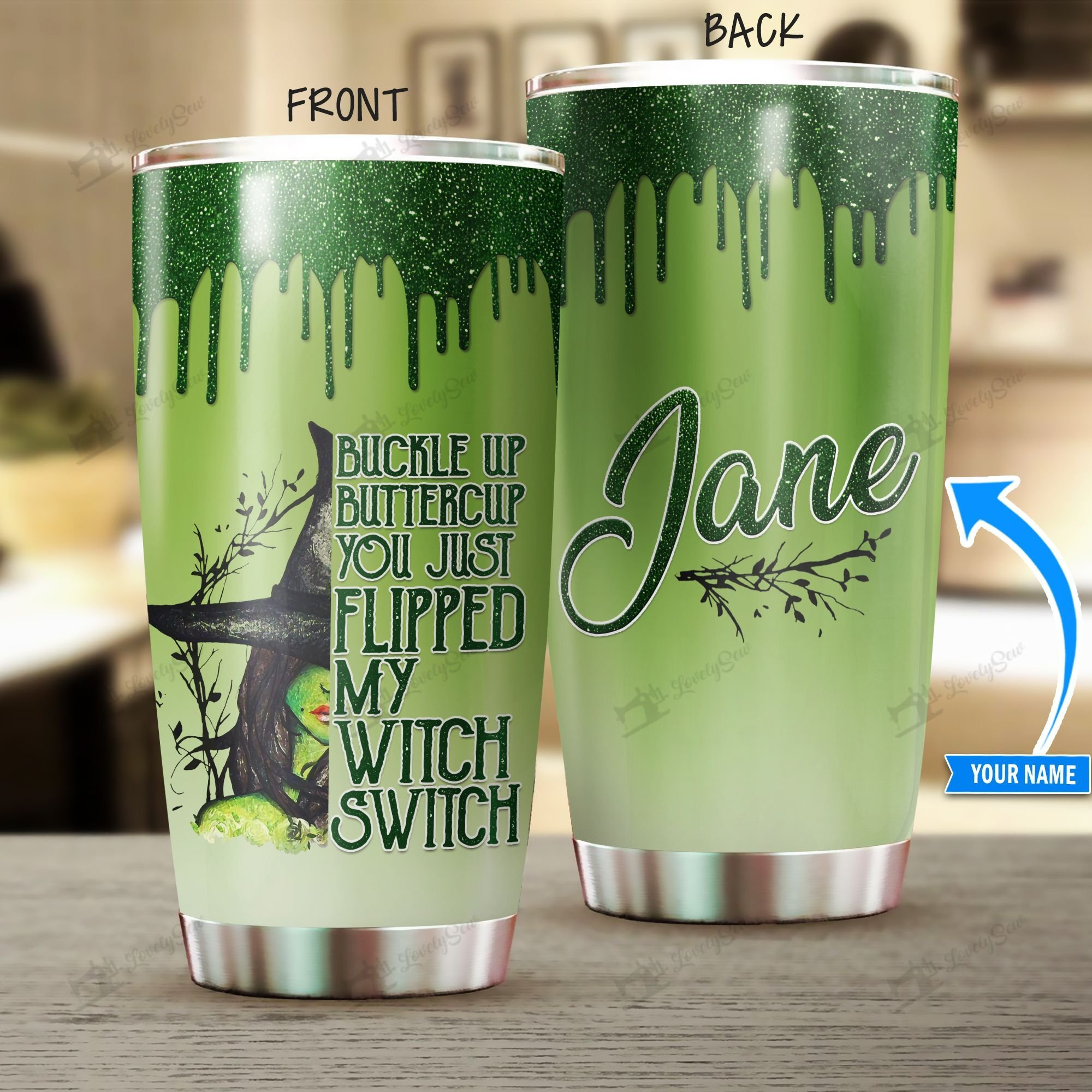Personalized You just flipped my witch switch Stainless Steel Tumbler