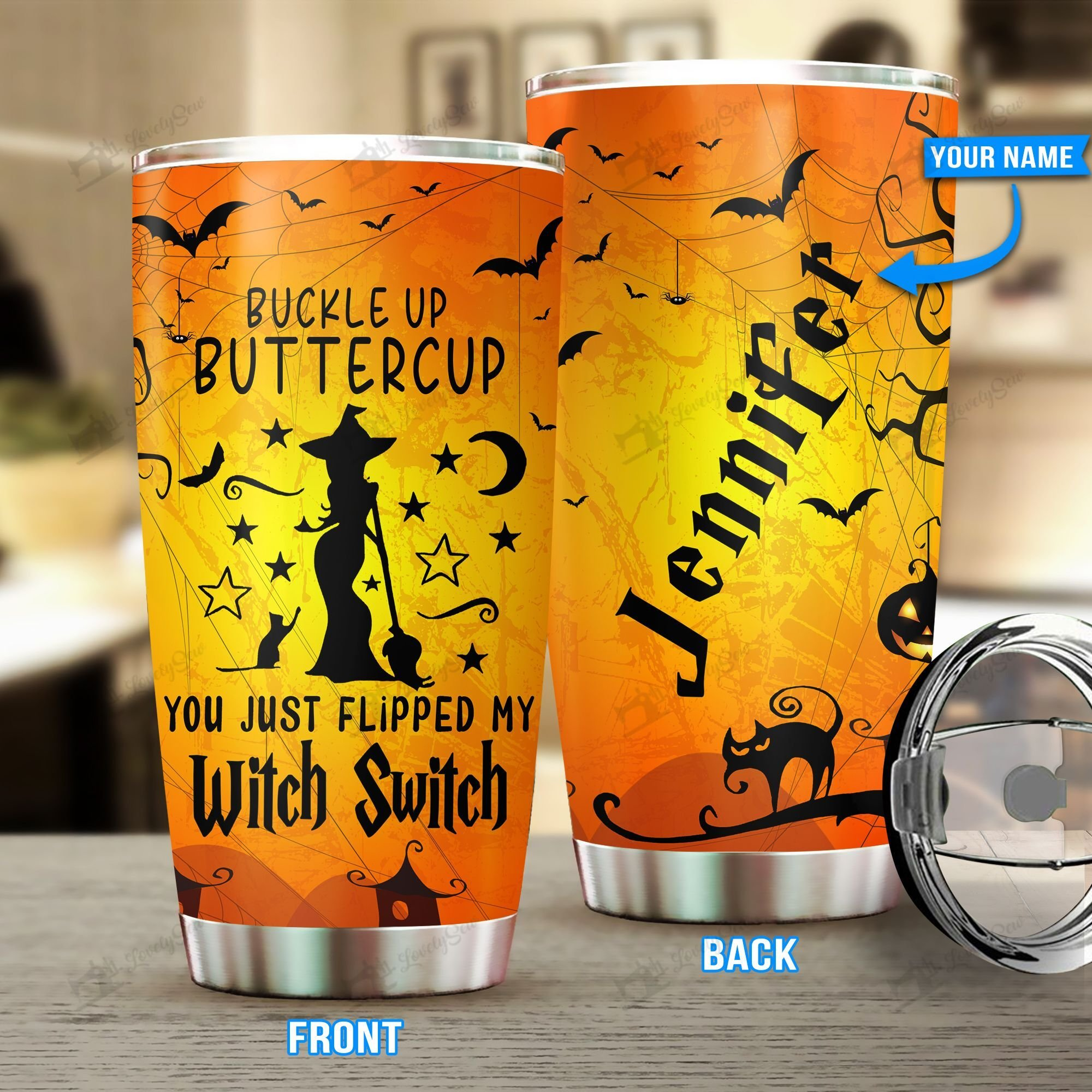 Custom Name Witch Switch Buckle Up Buttercup Stainless Steel Tumbler