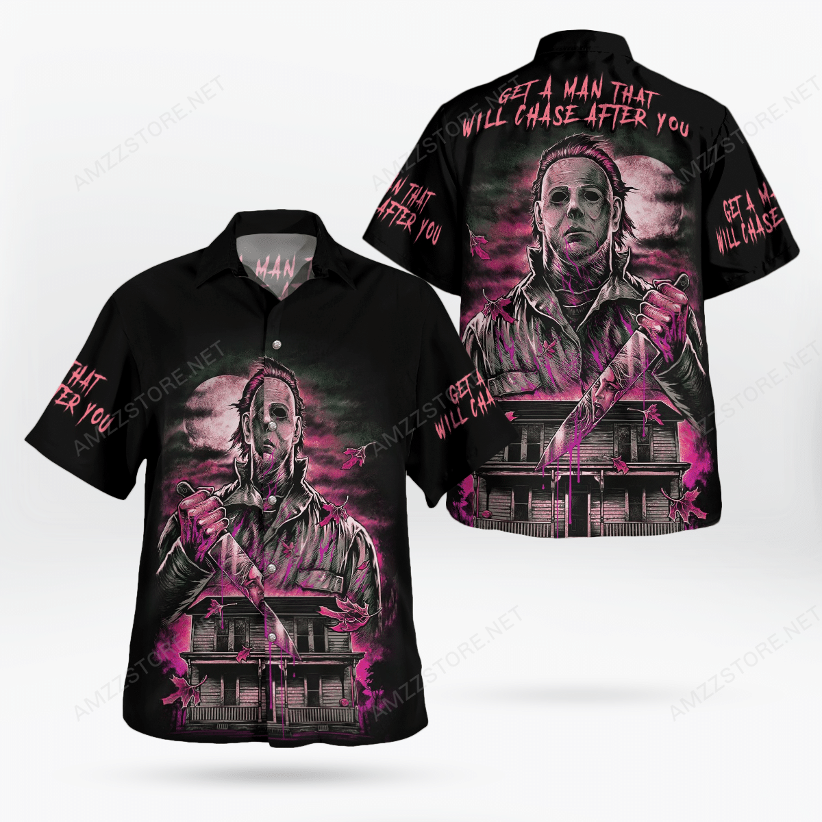 Michael Myers Get A Man will chase after you Halloween Hawaiian Shirt