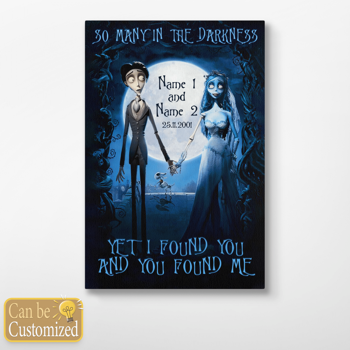 Custom couple Name So many in the darkness yet I found You and You found me Poster Canvas jigsaw