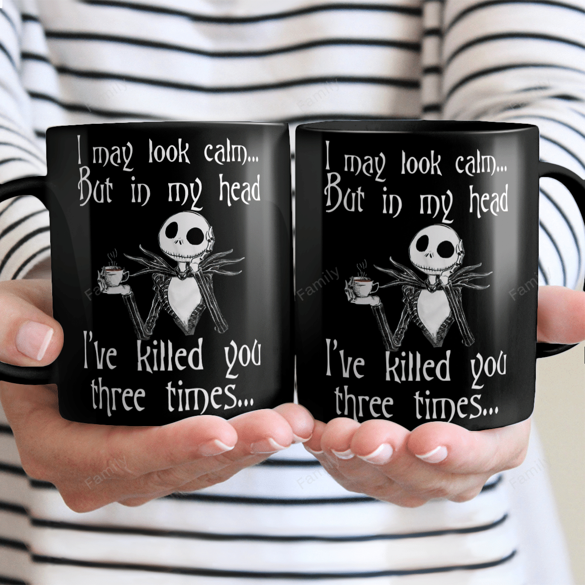 I May Look Calm but kill you three times Halloween Mug