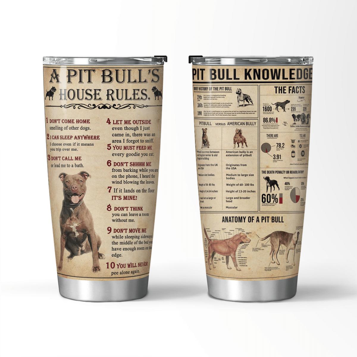 Pitbulls House Rules Pitbull Knowledge farmer love tumbler cup