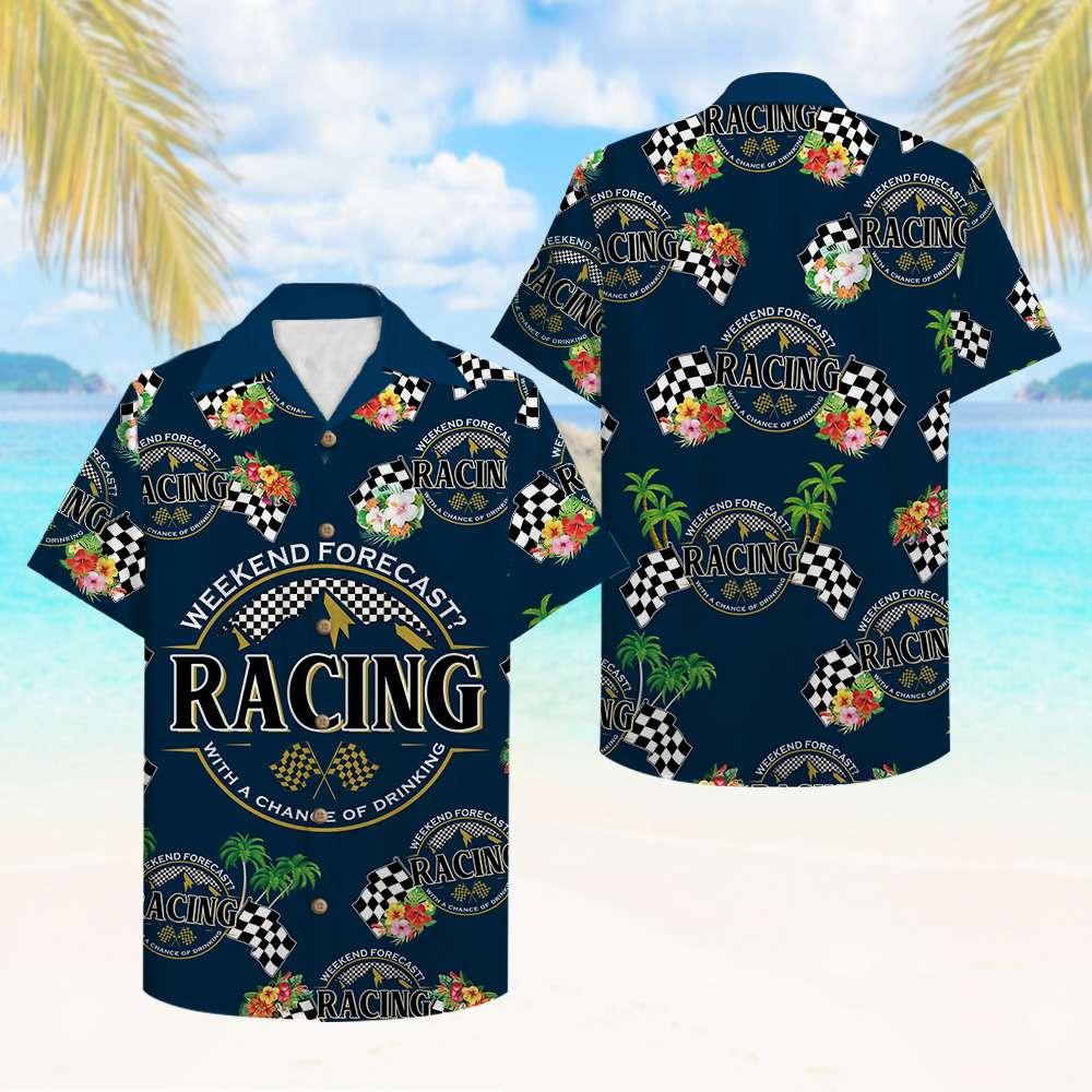 Racing Beer weekend forecast racing with a chance of drinking Hawaiian Shirt