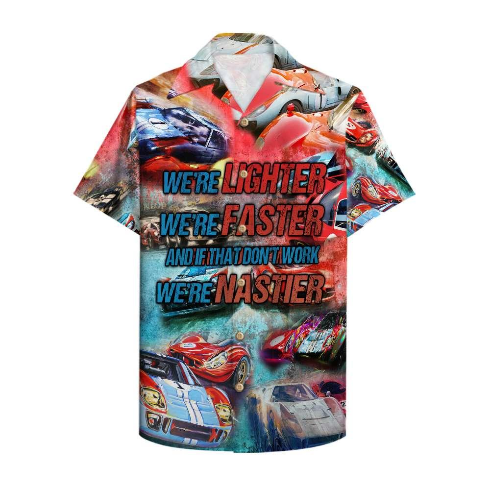 Car Racing lighter faster nastier Hawaiian Shirt