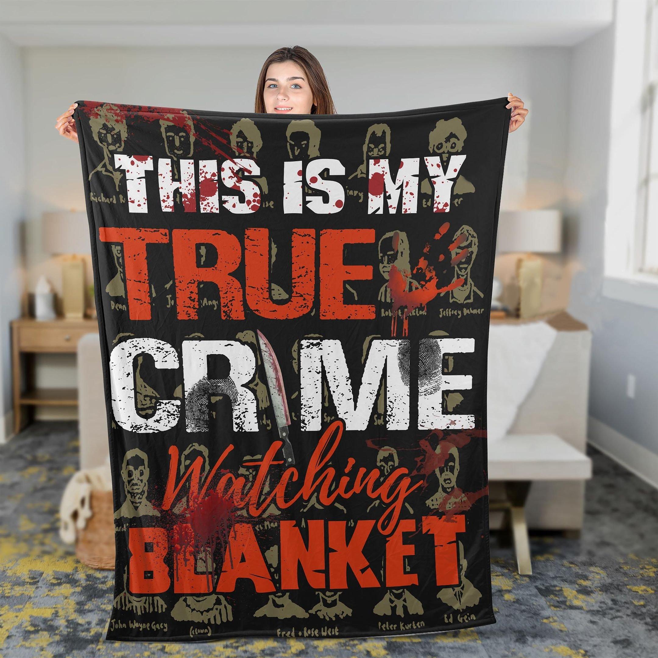 This Is My True Crime Watching Fleece Blanket