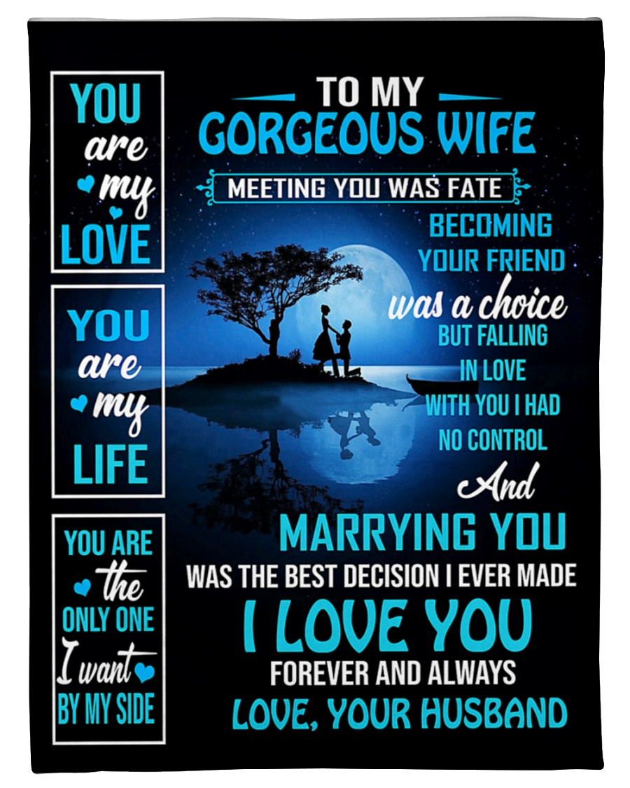 To wife blanket from husband Marrying you is the best decision I have made