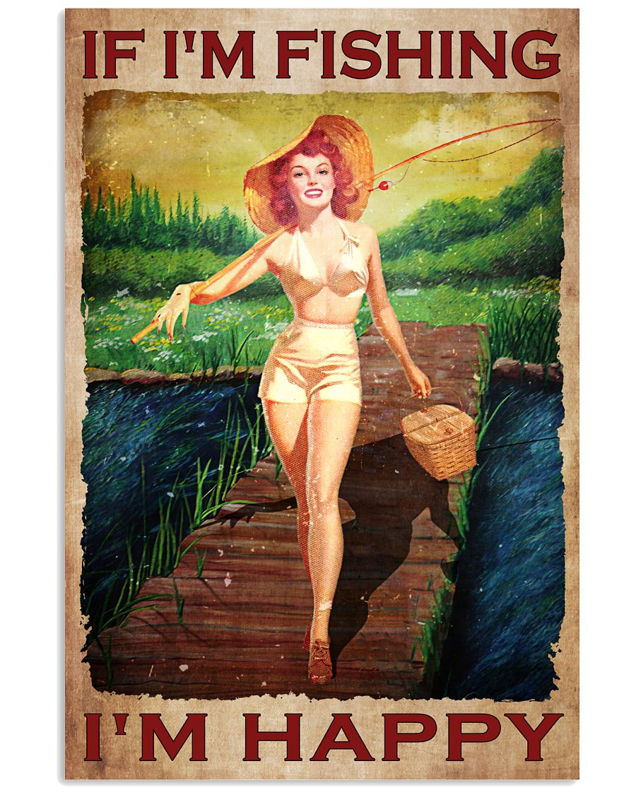 Young woman If I'm fishing I'm happy poster