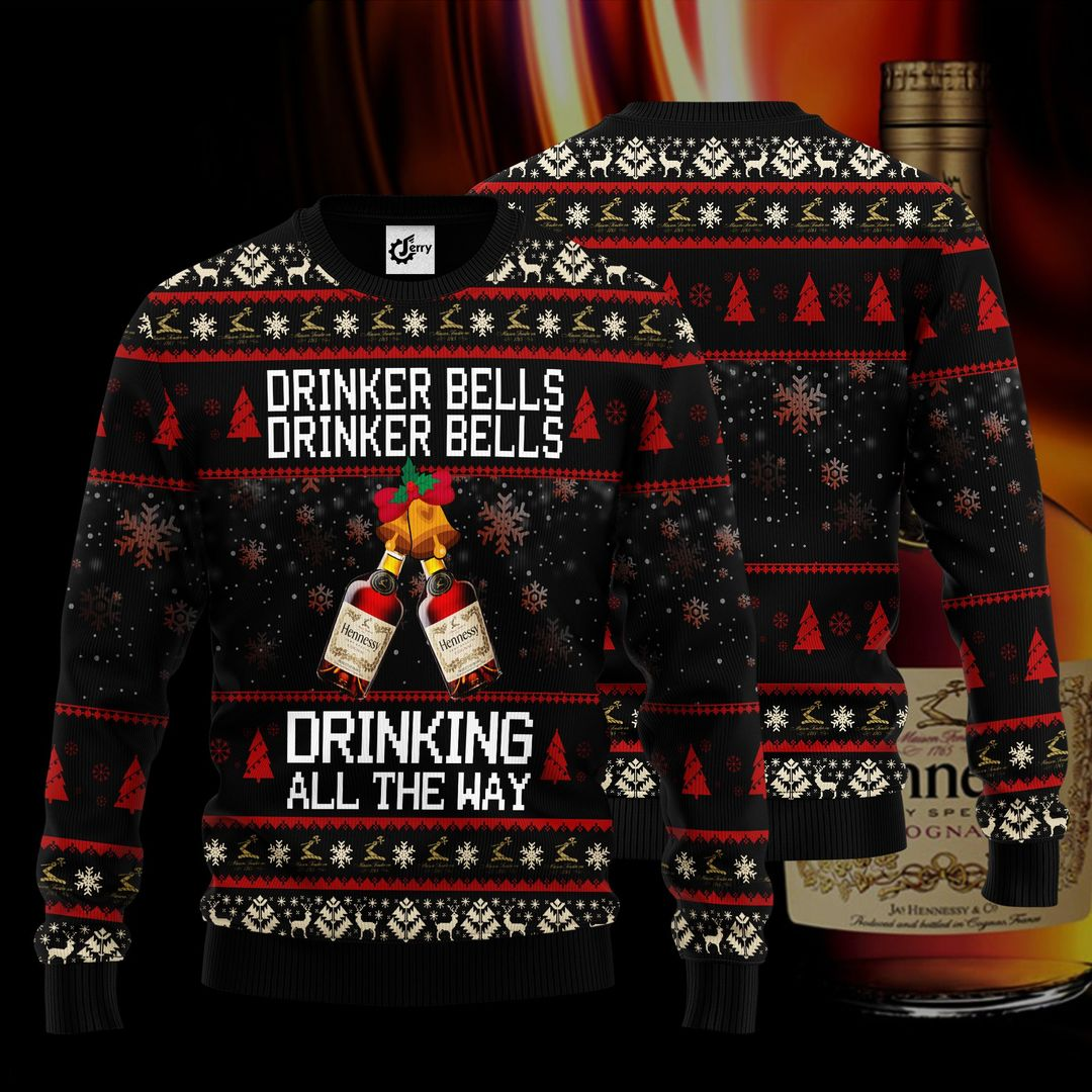 Hennessy Drinker Bells Drinker Bells Drinking All The Way Christmas Sweater