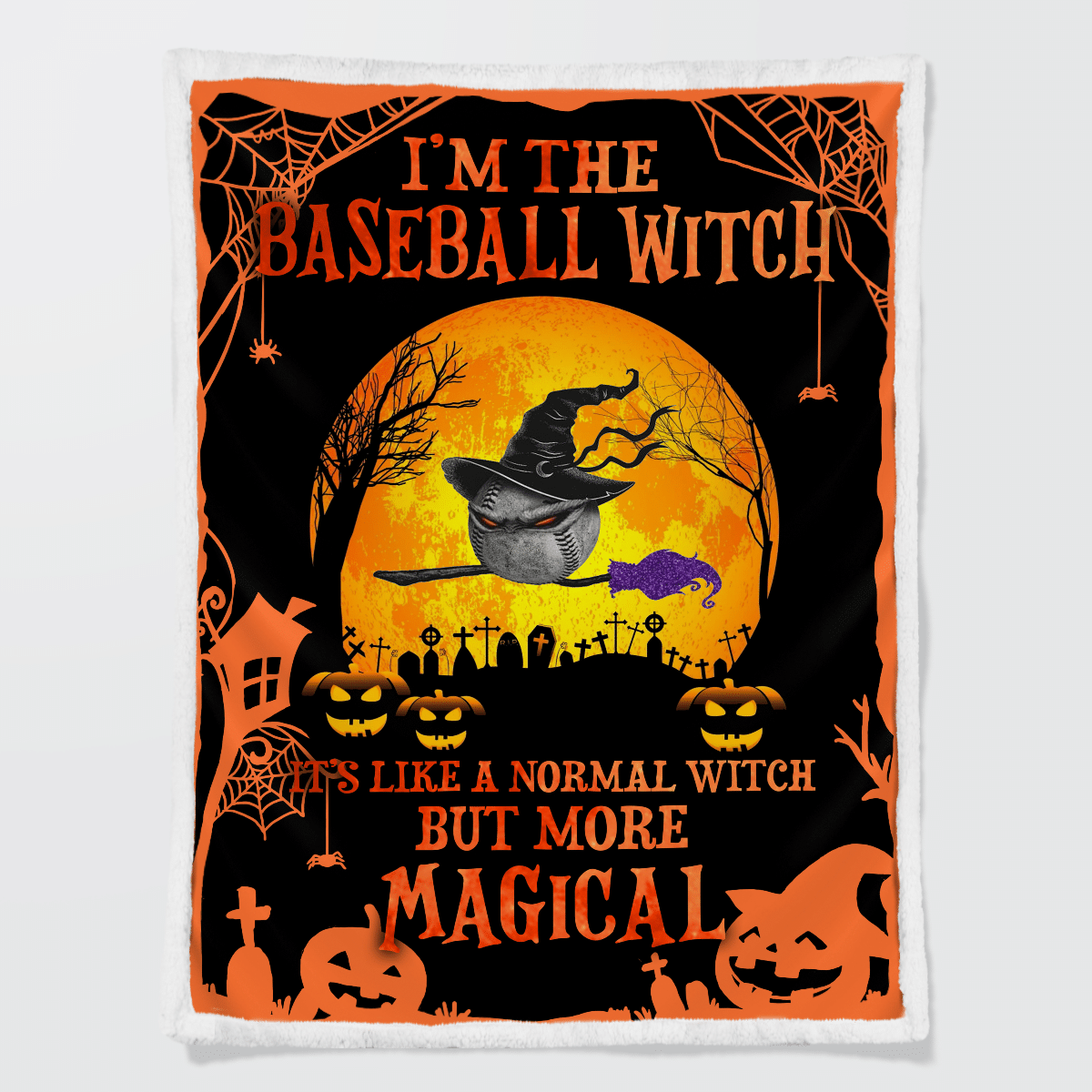 I am the baseball witch it is like a normal witch but more magical Halloween Blanket