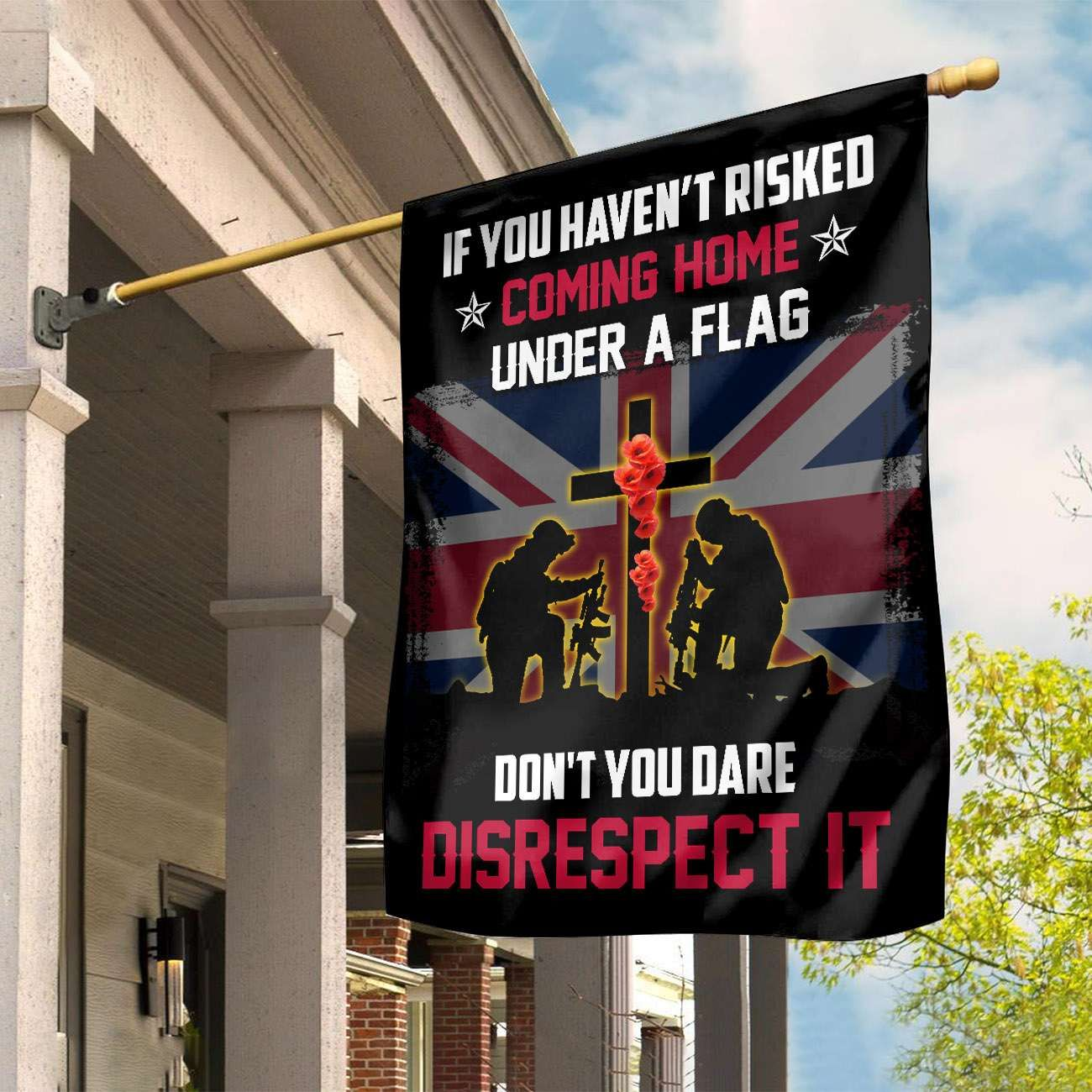 UK Remembrance Don't you dare disrespect it Flag
