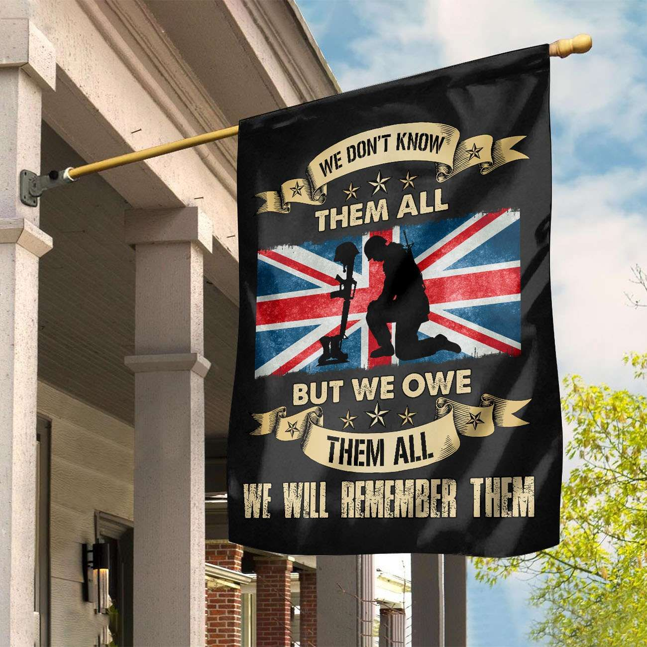 UK We don't know them All we owe them All Garden Flag