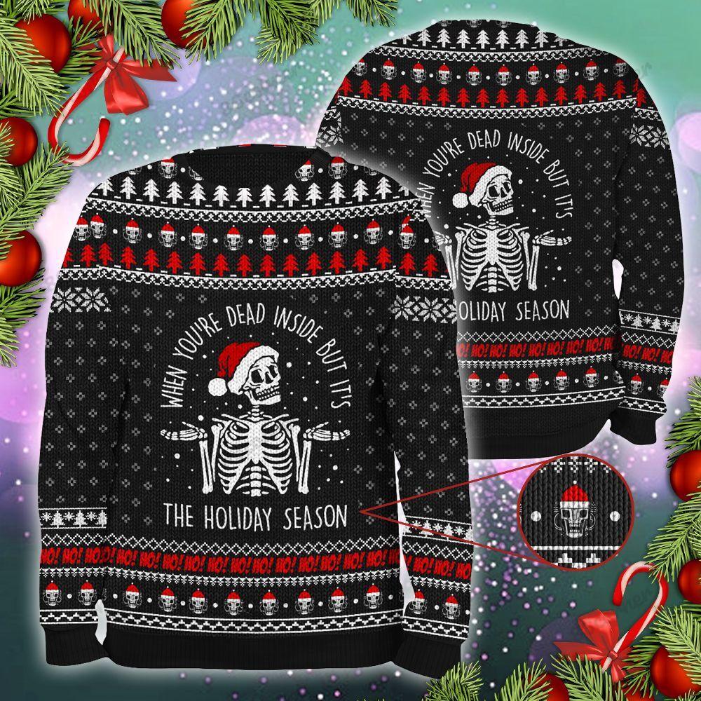 The Holiday Season Dead inside Skull Christmas Ugly Sweater
