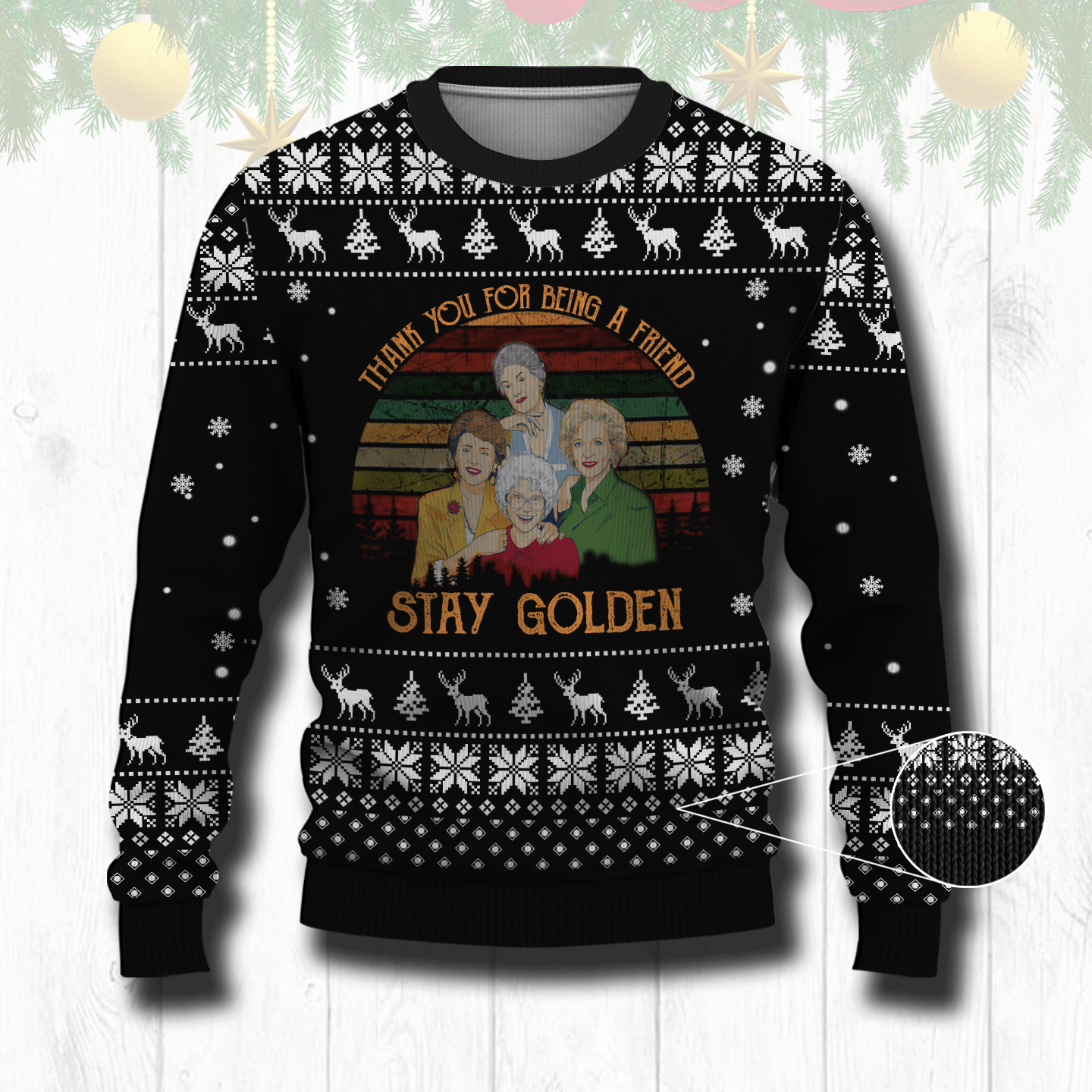 Stay Golden Thank you for being a friend ugly sweater