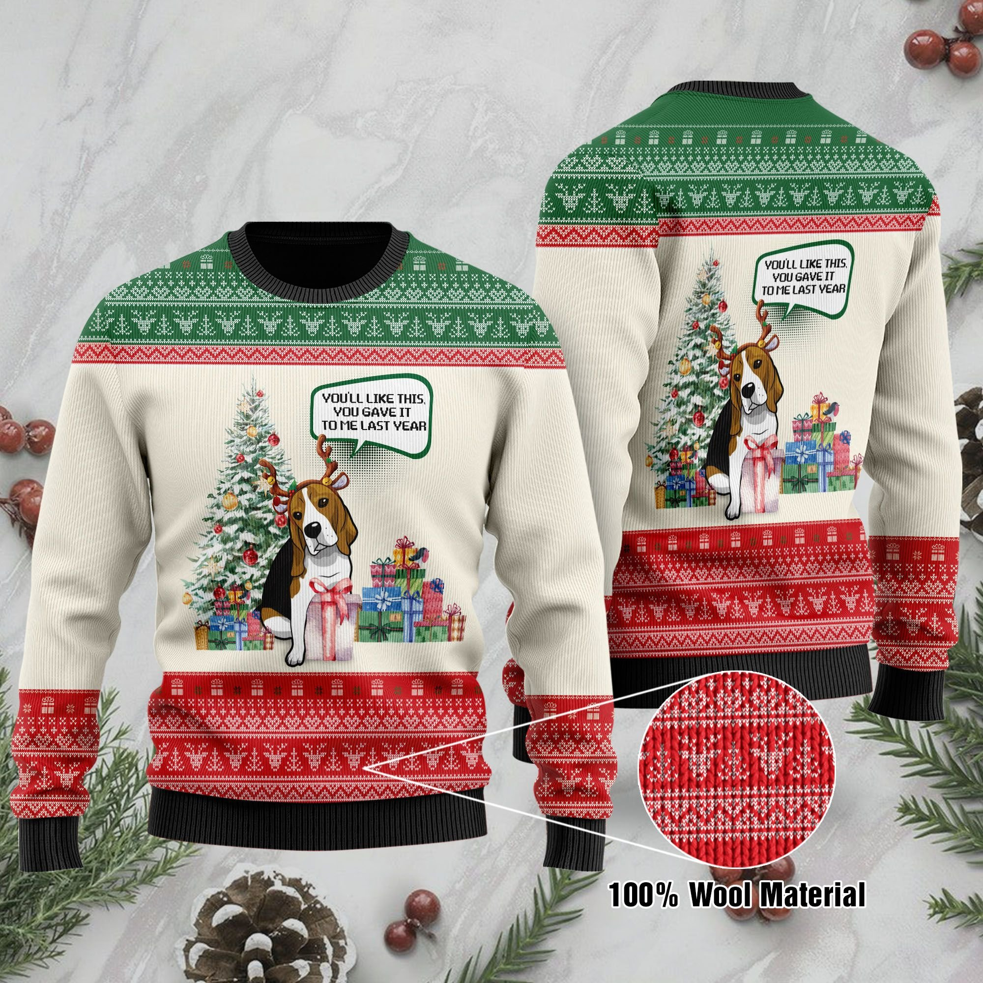 You will Like This You Gave It To Me Last Year Christmas Beagle Ugly Sweater