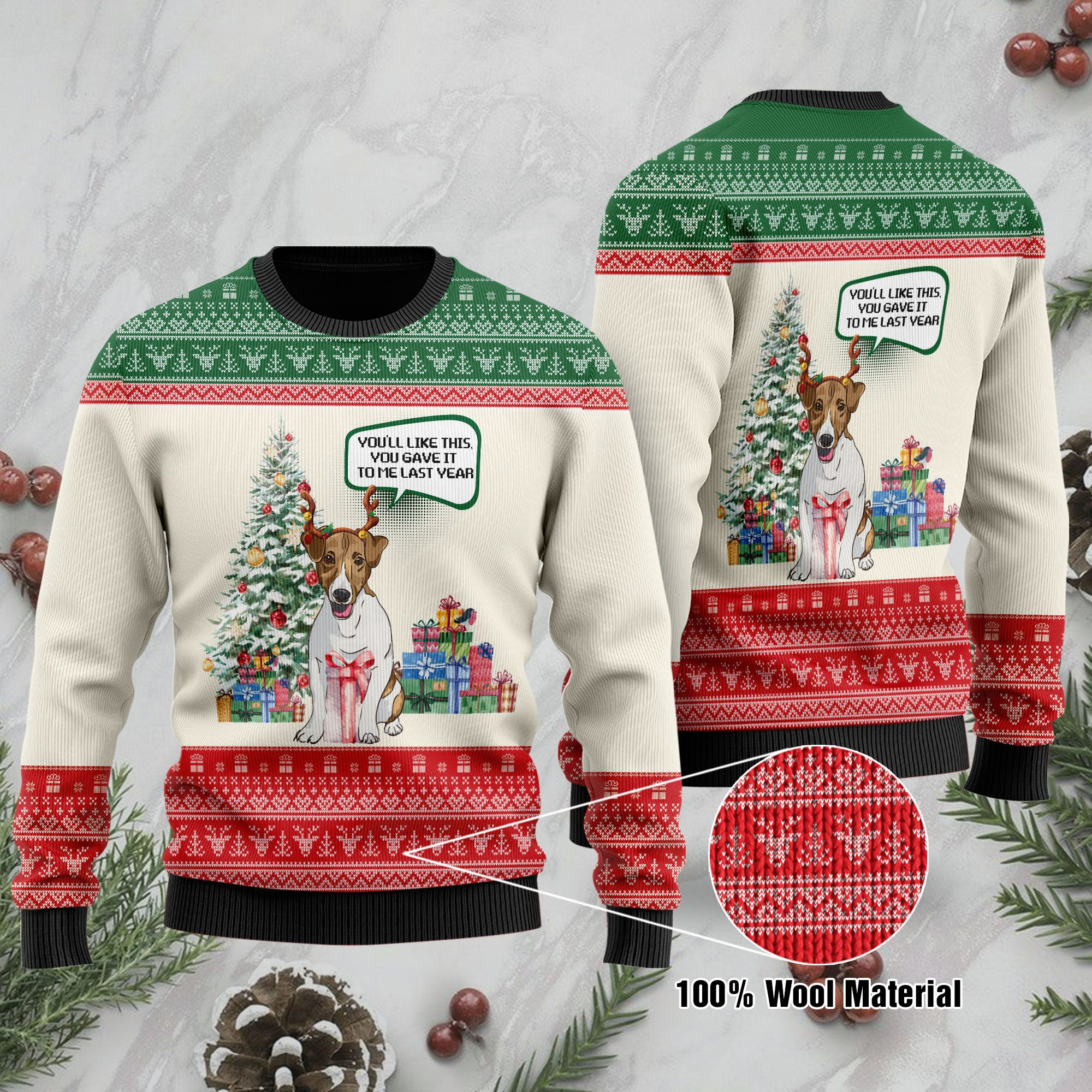You will Like This You Gave It To Me Last Year Christmas Jack Russell Terrier Ugly Sweater