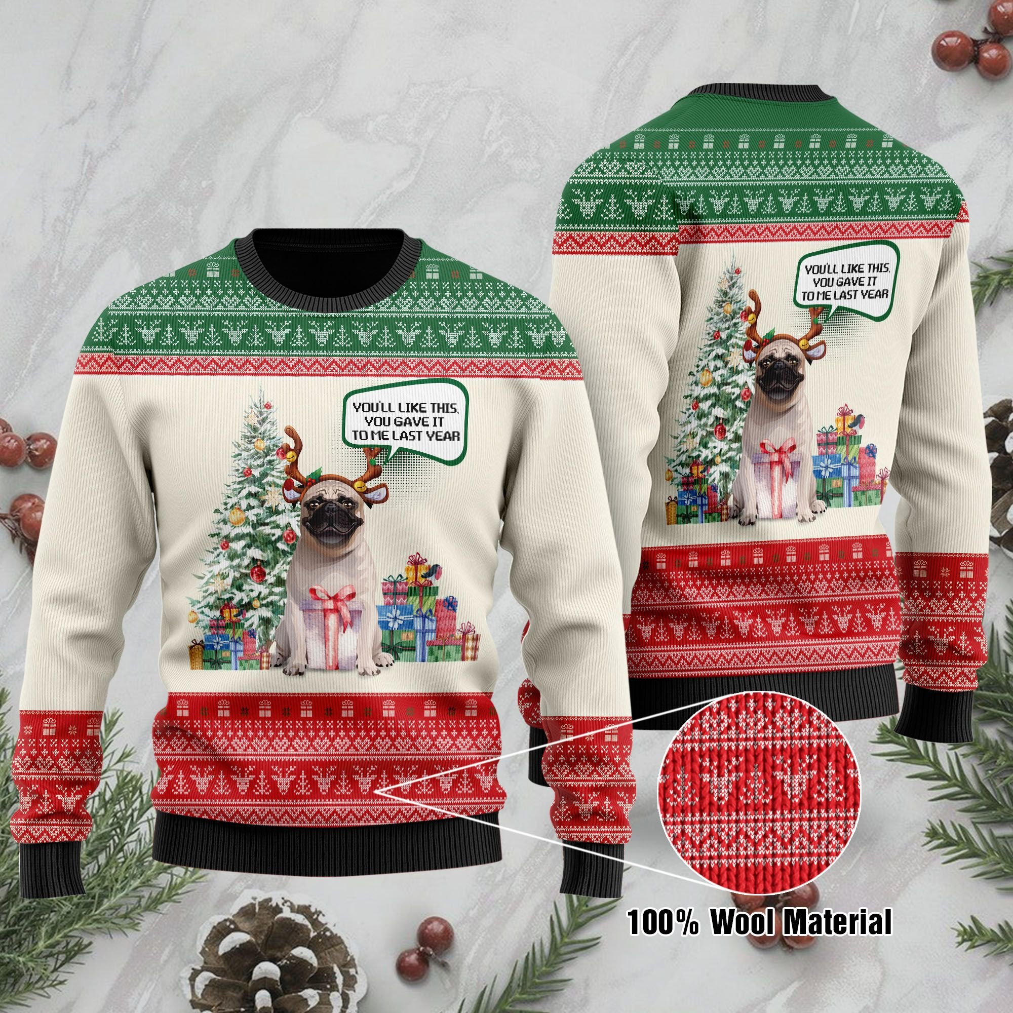 You will Like This You Gave It To Me Last Year Christmas Pug Ugly Sweater