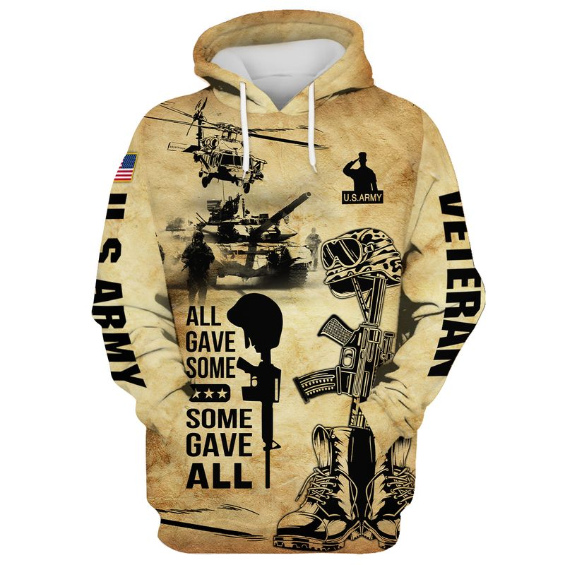 US ARMY VETERAN RETIRED ALL GAVE SOME SAND DUST HOODIE 3d