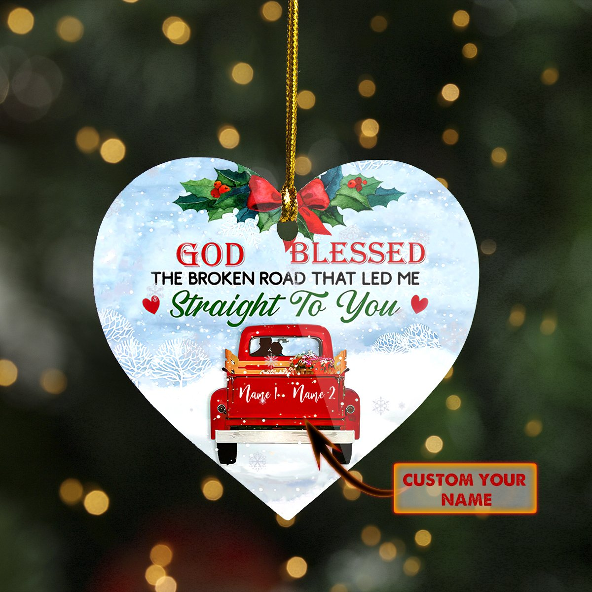 Custom Name 2-Sided ORNAMENT XMAS Road led me straight to you