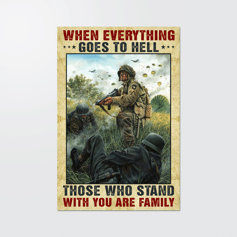 WHEN EVERYTHING GOES TO HELL family is those who stand with you poster and canvas