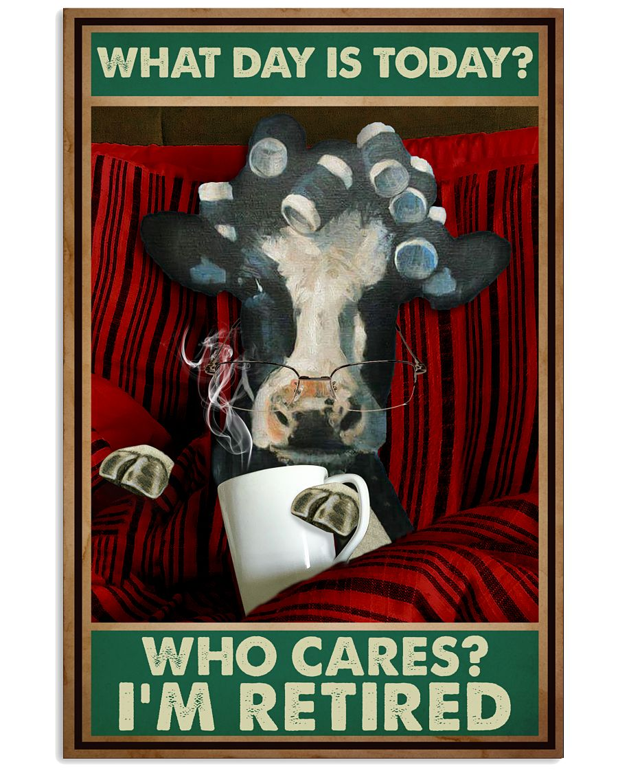 Cow with Mug and Glasses what day is today who cares retired Poster