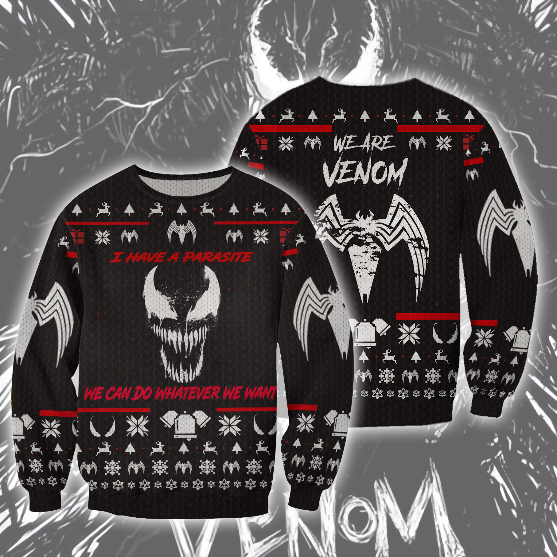 Venom I have Parasite We can do whatever you want Ugly Sweater Christmas